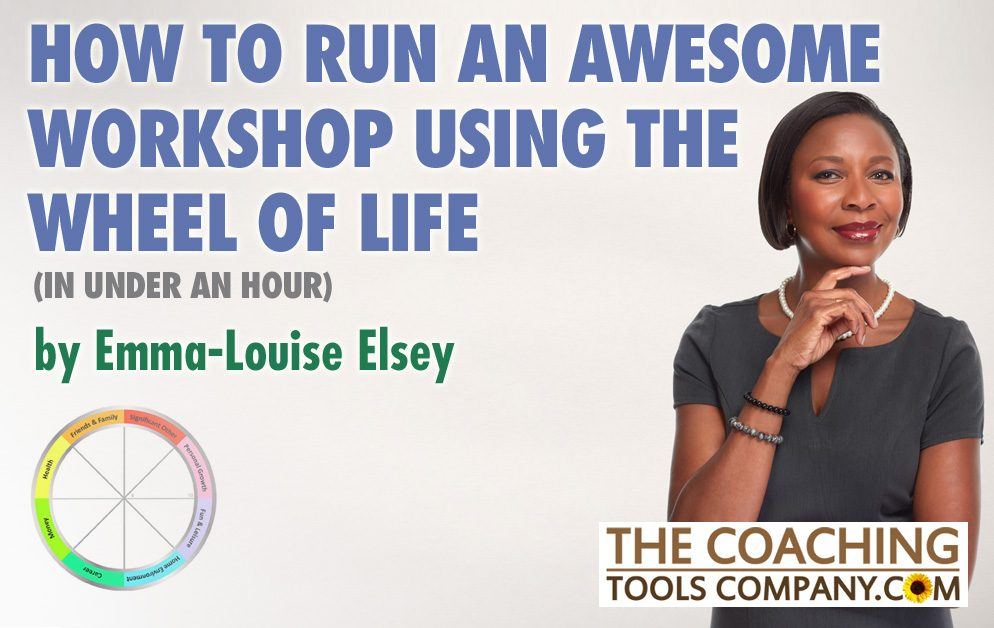 How to Run a Workshop Using the Wheel of Life Image