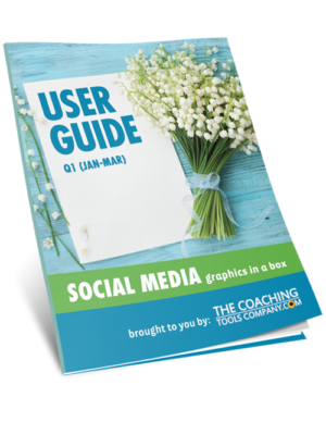 Social Media Graphics for Coaches USER GUIDE (Q1)