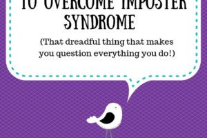 Bird Tweeting 5 Ways To Overcome Imposter Syndrome