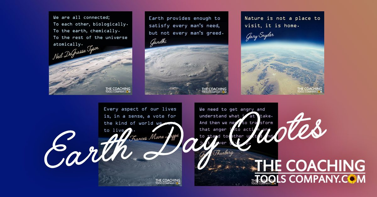 Earth Day Quotes - Expand Your Horizons